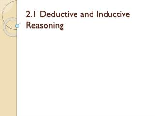 2.1 Deductive  and Inductive Reasoning