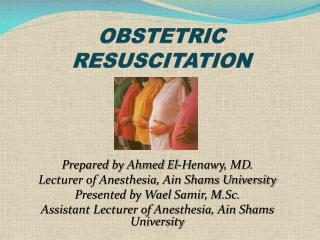 O BSTETRIC RESUSCITATION