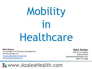 Baha Zeidan  CEO & Co-Founder Azalea Health bzeidan@azaleahealth.com (877) 777-7686