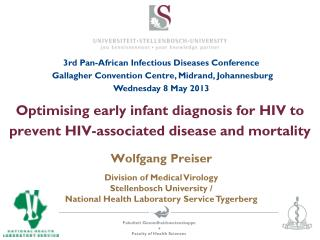 Optimising early infant diagnosis  for HIV to  prevent HIV-associated disease and mortality