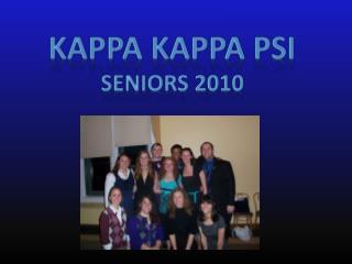 Kappa  Kappa  Psi  Seniors 2010
