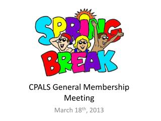 CPALS General Membership Meeting