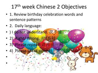 17 th  week Chinese 2 Objectives