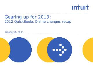 Gearing up for 2013:  2012 QuickBooks Online changes recap