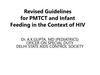 Revised Guidelines for PMTCT and Infant Feeding in the Context of HIV