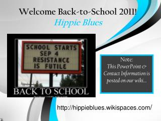 Welcome Back-to-School 2011! Hippie Blues