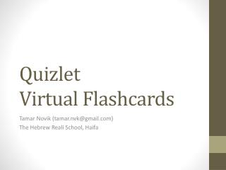 Quizlet V irtual Flashcards