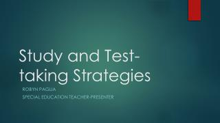 Study and Test-taking Strategies