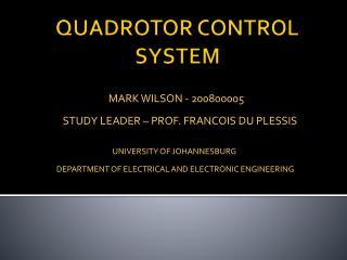 QUADROTOR CONTROL SYSTEM