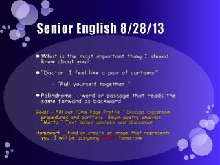 Senior English 8/28/13