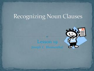 Recognizing Noun Clauses