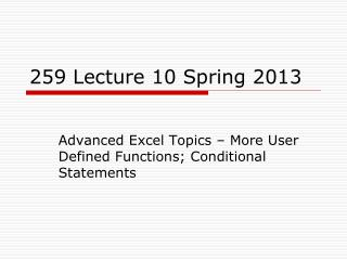 259 Lecture 10 Spring 2013