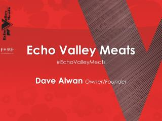Echo Valley Meats