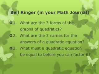 Bell Ringer (in your Math Journal)