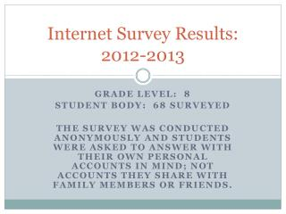 Internet Survey Results: 2012-2013