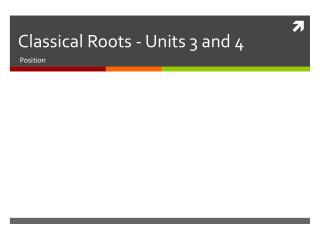 Classical Roots - Units 3 and 4