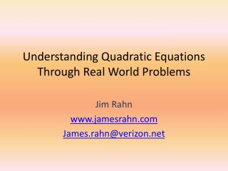 Understanding Quadratic Equations Through Real World Problems
