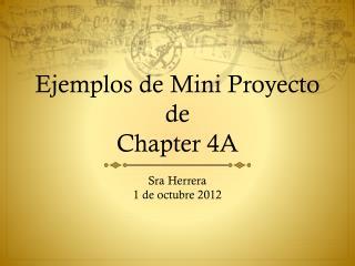 Ejemplos  de Mini  Proyecto  de  Chapter 4A