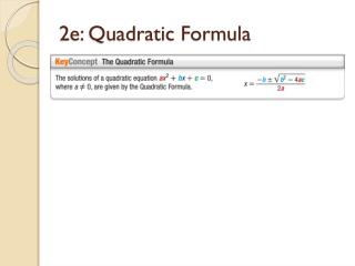 2e: Quadratic Formula