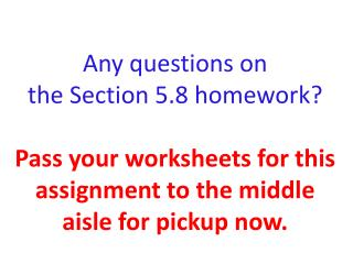 Remember the problem like this one    from the homework that was due today?
