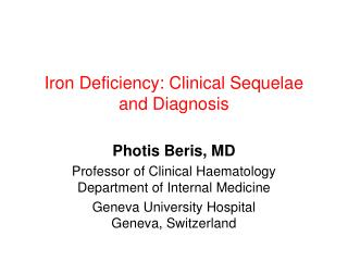 Iron Deficiency: Clinical Sequelae and Diagnosis