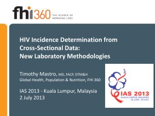Why determine HIV incidence?