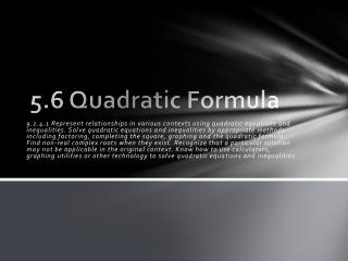 5.6 Quadratic Formula