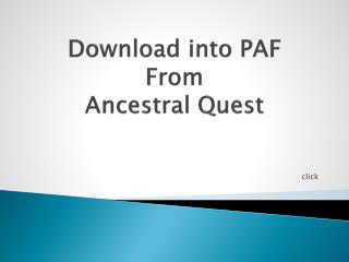 Download into PAF From Ancestral Quest