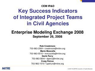CEM IR&D Key Success Indicators  of Integrated Project Teams  in Civil Agencies