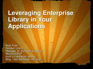 Leveraging Enterprise Library in Your Applications