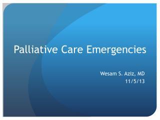 Palliative Care Emergencies