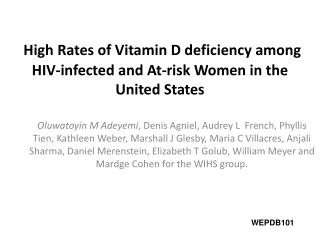 High Rates of Vitamin D deficiency among HIV-infected and At-risk Women in the United States