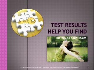 Test Results  help you find