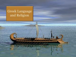 Greek Language  and Religion