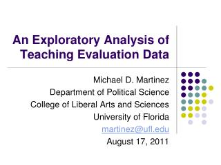 An Exploratory Analysis of Teaching Evaluation Data
