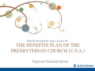 The Benefits plan of the  presbyterian church (U.S.A.)