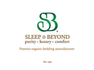 Premier  organic bedding manufacturer