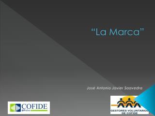 """La Marca"""