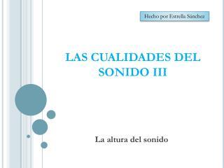 LAS CUALIDADES DEL SONIDO III