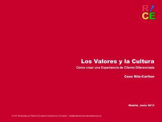 Los Valores y la Cultura Como crear una Experiencia de Cliente Diferenciada  Caso Rtiz-Carlton