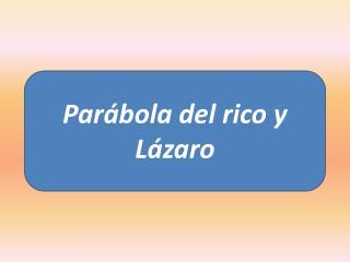 La par bola del rico y L zaro, a sido interpretada de muchas maneras, por lo tanto, para entender su significado debemos