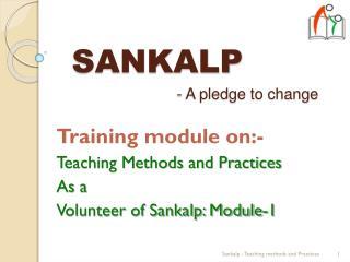 SANKALP - A  pledge to change