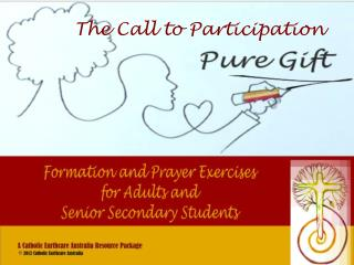 The Call to Participation