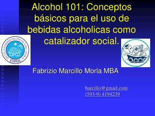 Alcohol 101: Conceptos básicos para el uso de bebidas alcoholicas como catalizador social.