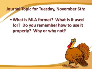 Journal Topic for Tuesday, November 6th: