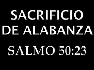 SACRIFICIO DE ALABANZA