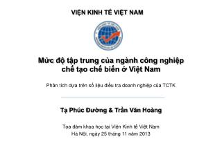 Tạ Phúc Đường  &  Trần Văn Hoàng Tọa đàm khoa học tại Viện Kinh tế Việt  Nam