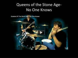 Queens of the Stone Age- No One Knows