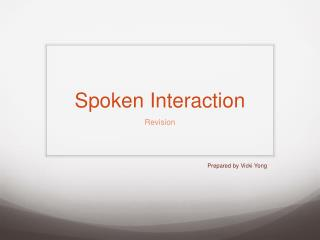 Spoken Interaction