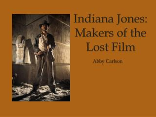 Indiana Jones: Makers of the Lost Film